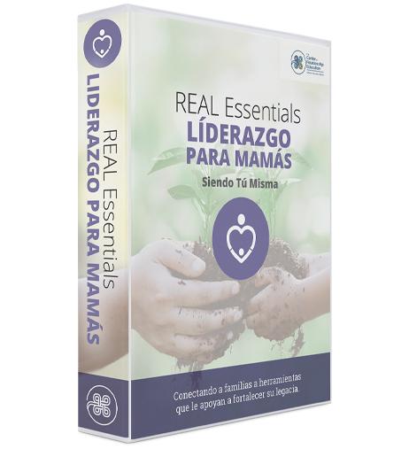 REAL Essentials Liderazgo Para Mamás