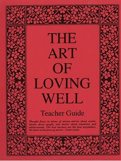 The Art of Loving Well – Teacher Guide